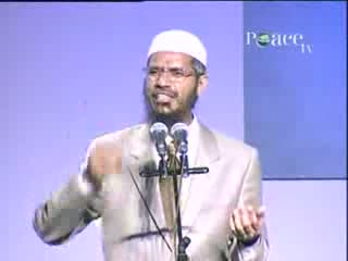 Media And Islam War Or Peace - Dr. Zakir Naik Part 15-22