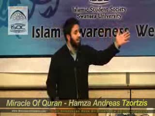 The Miracle of The Qur'an - Hamzah Andreas Tzortzis