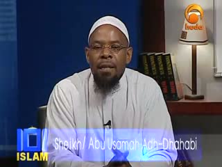 Islam 101 -4- What is Islam- -4- Abu Usamah Adh Dhahabi