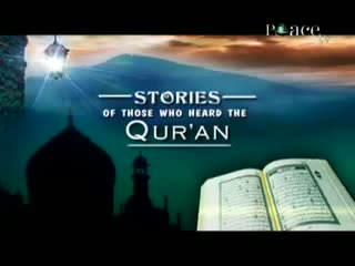 6 - Stories of Those Who Heard The Quran - The Proof That Islam Is The Truth - Abdur-Raheem Green