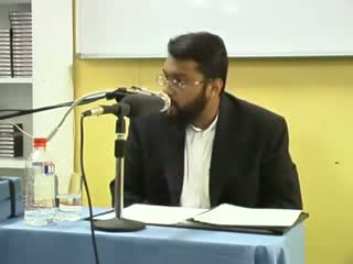 An explanation of the Two Shahadahs - Part 2 - Yasir Qadhi